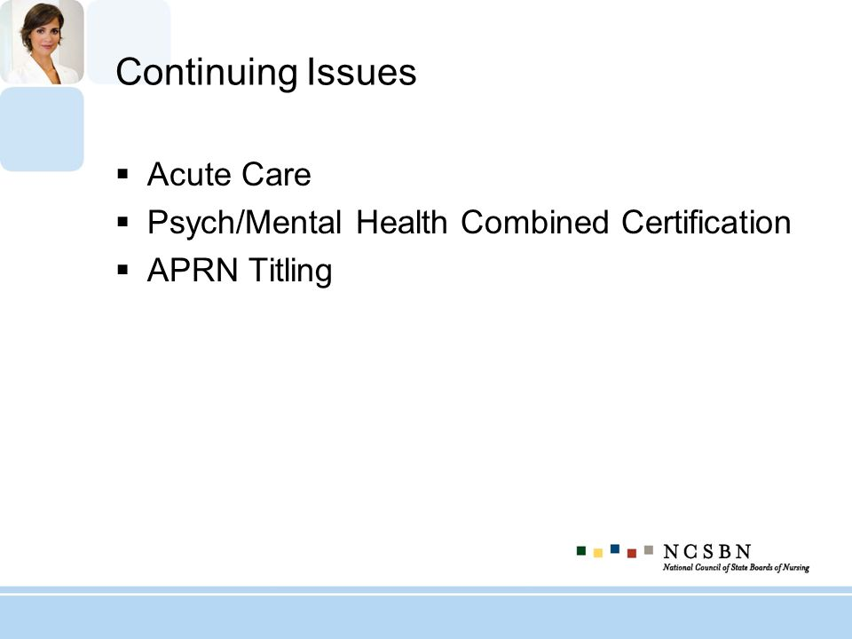 Continuing Issues Acute Care