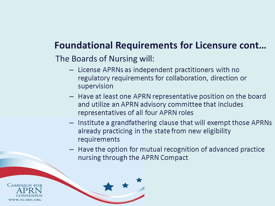 Foundational Requirements for Licensure cont…