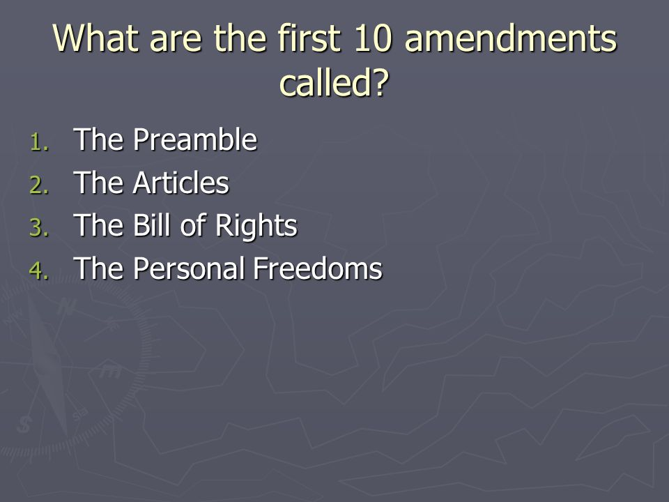 What are the first 10 amendments called