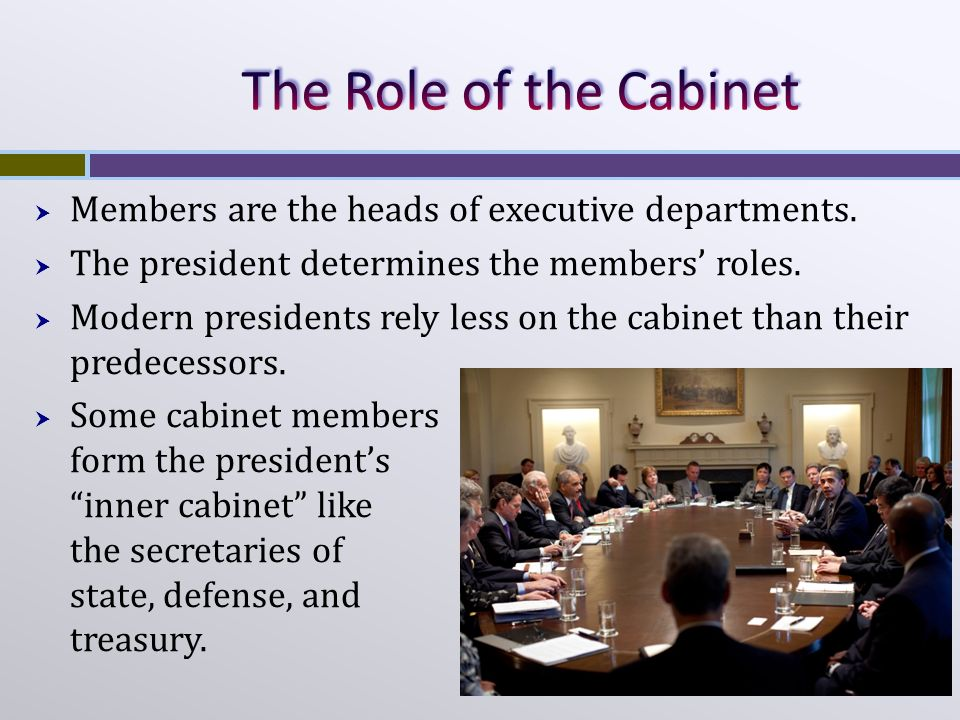 what is the role of cabinet members unit 3 the executive branch ppt 28313
