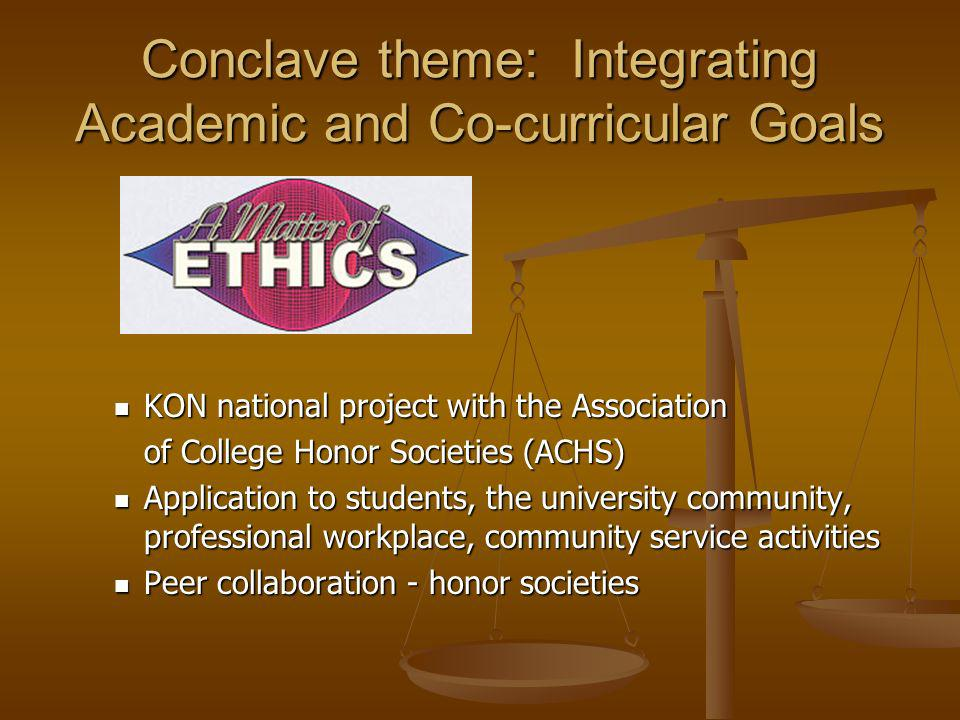Conclave theme: Integrating Academic and Co-curricular Goals