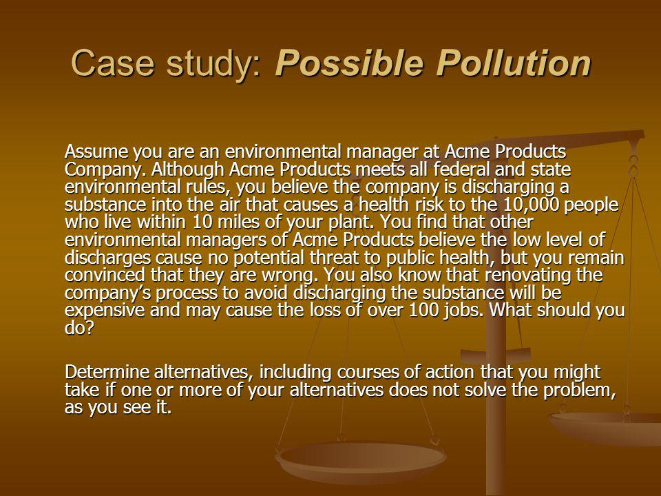 Case study: Possible Pollution