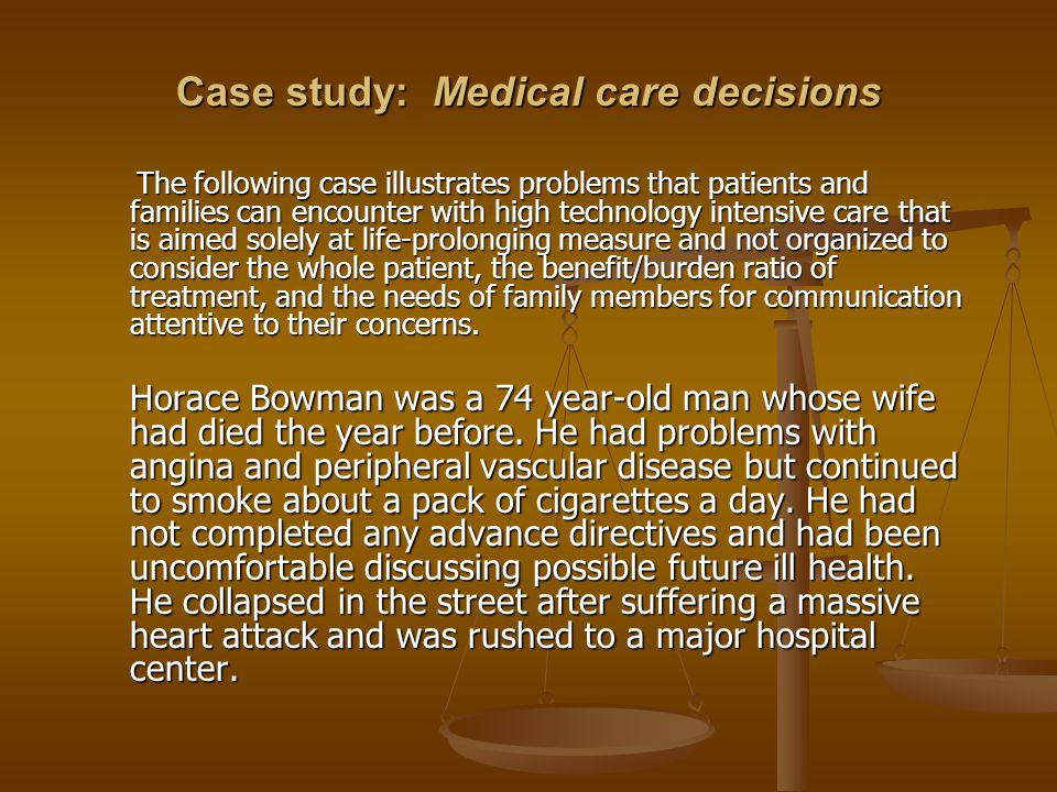 Case study: Medical care decisions