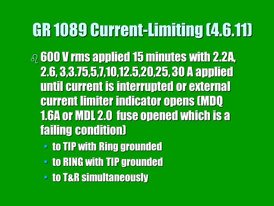 GR 1089 Current-Limiting (4.6.11)