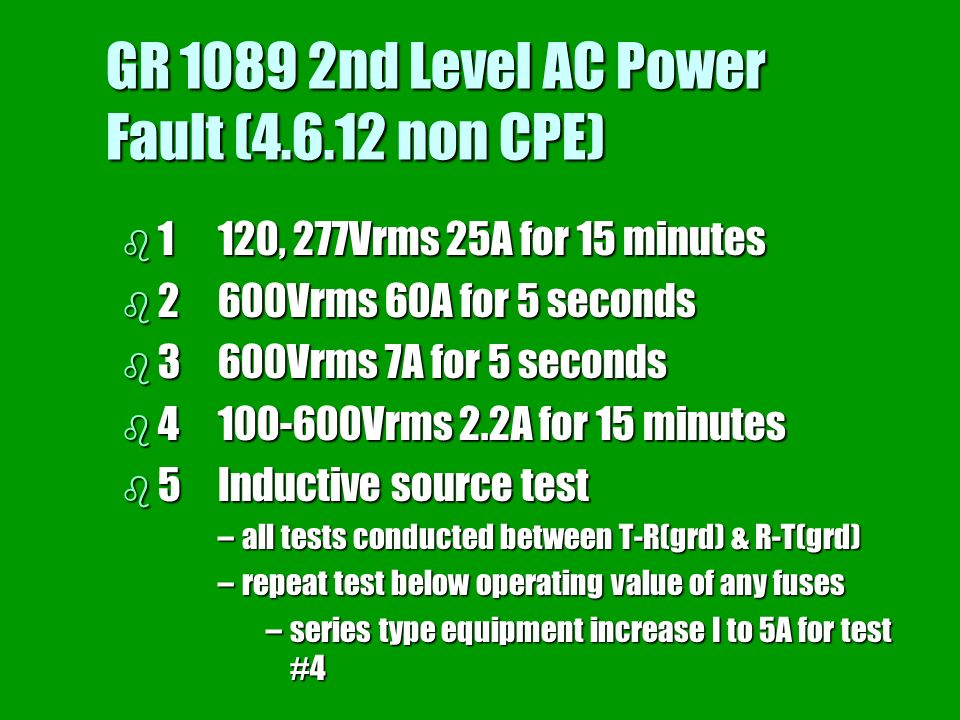 GR 1089 2nd Level AC Power Fault (4.6.12 non CPE)