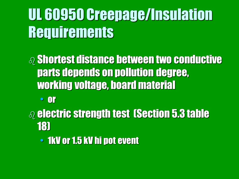 UL 60950 Creepage/Insulation Requirements