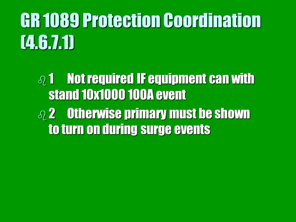 GR 1089 Protection Coordination (4.6.7.1)