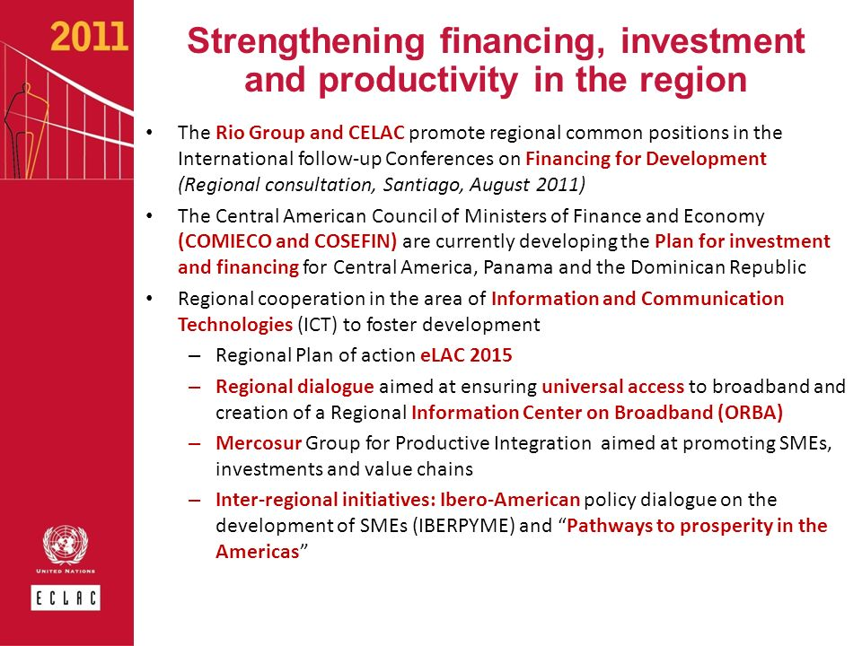 Strengthening financing, investment and productivity in the region