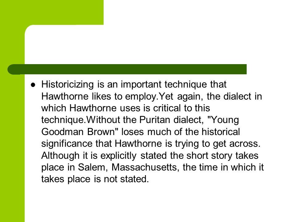 hawthorne uses