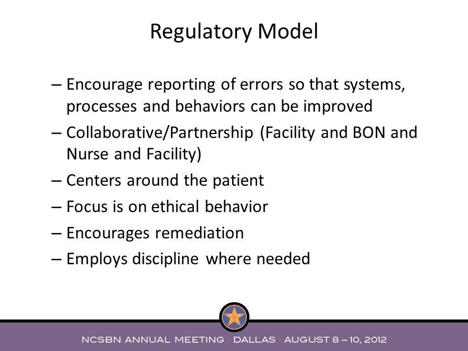 Regulatory Model Encourage reporting of errors so that systems, processes and behaviors can be improved.