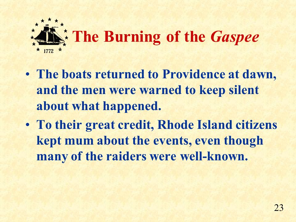The boats returned to Providence at dawn, and the men were warned to keep silent about what happened.