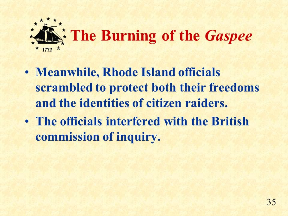 Meanwhile, Rhode Island officials scrambled to protect both their freedoms and the identities of citizen raiders.