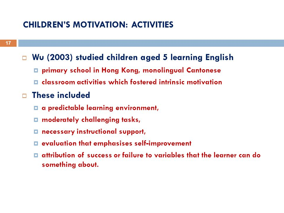 CHILDREN'S MOTIVATION: ACTIVITIES