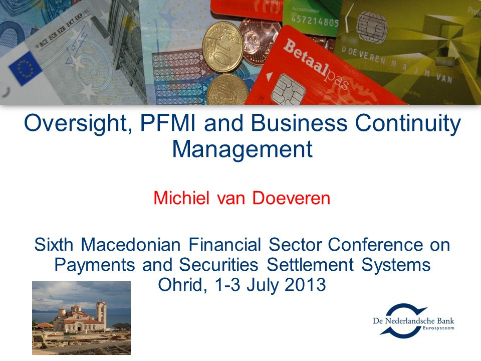 Oversight, PFMI and Business Continuity Management
