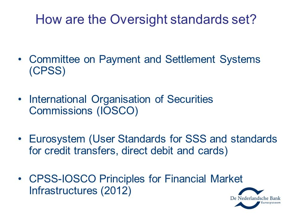 How are the Oversight standards set