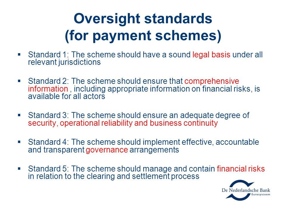 Oversight standards (for payment schemes)