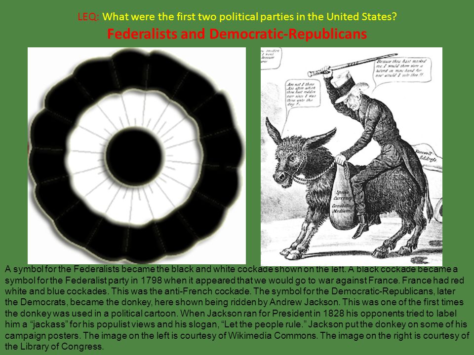 Leq What Were The First Two Political Parties In The United States