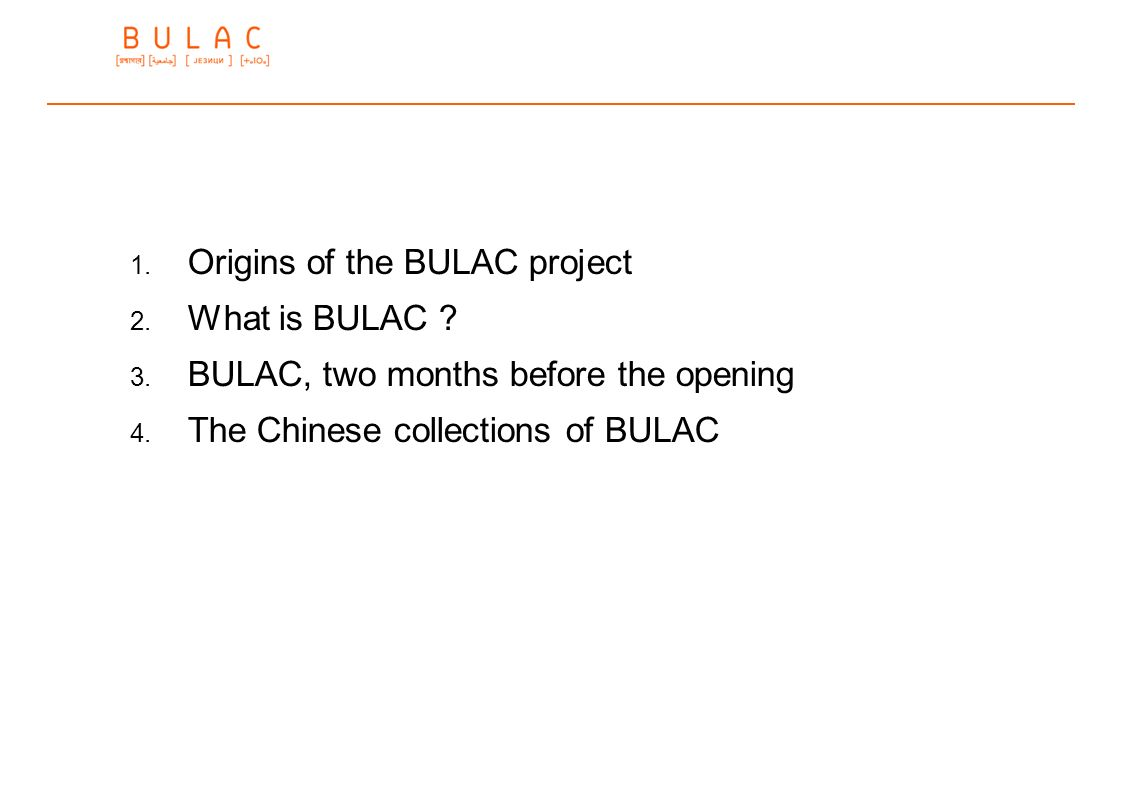 Origins of the BULAC project