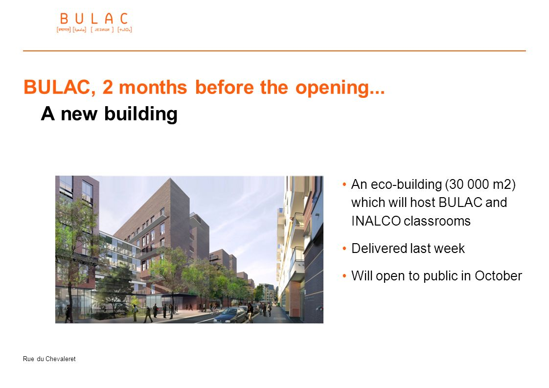 BULAC, 2 months before the opening... A new building