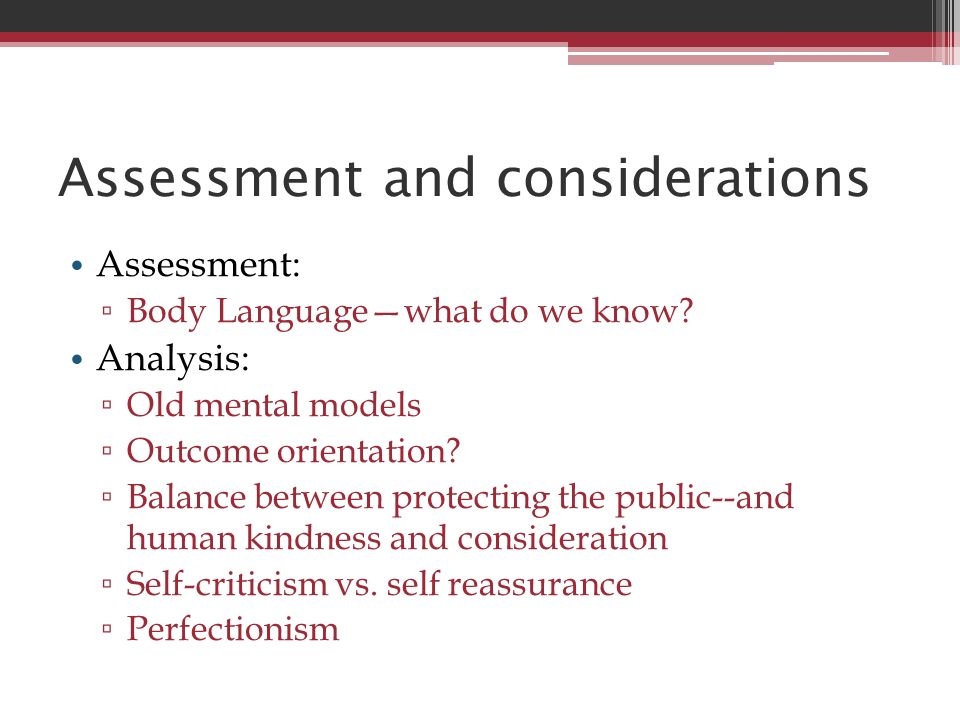 Assessment and considerations