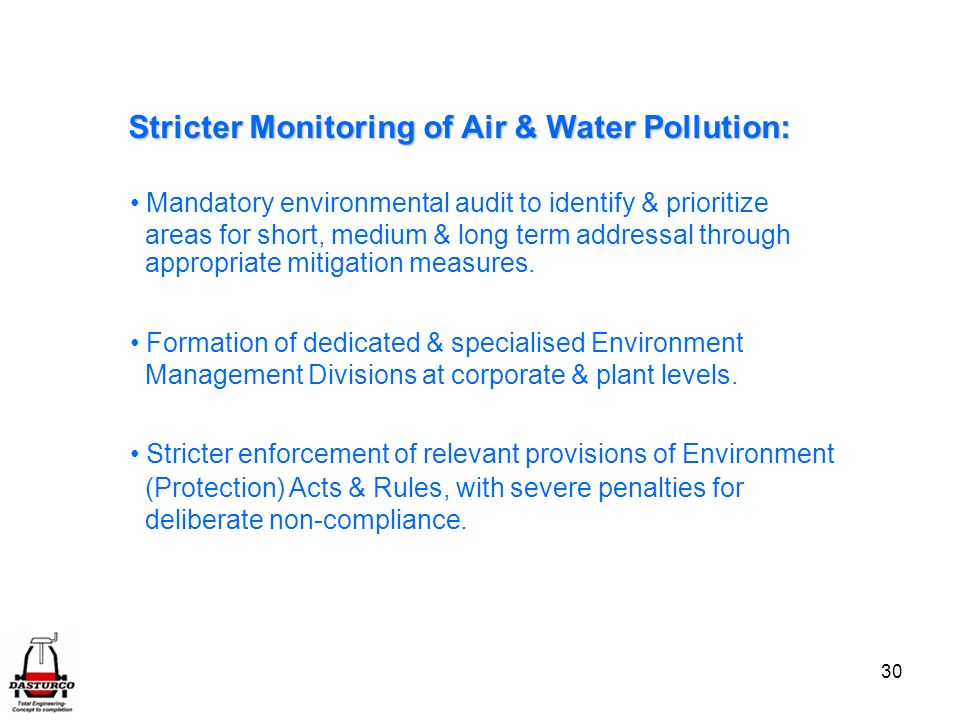 Stricter Monitoring of Air & Water Pollution: