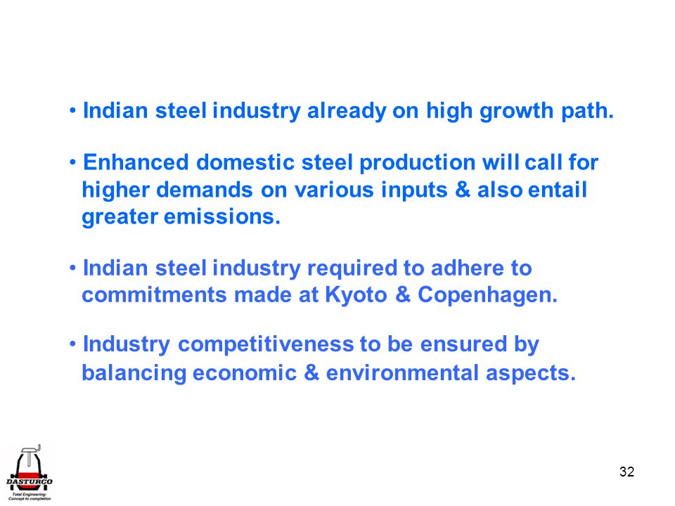 Indian steel industry already on high growth path.