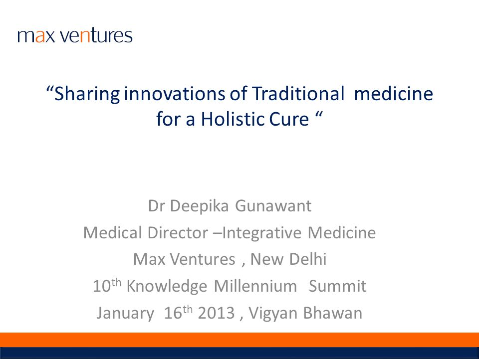 Sharing innovations of Traditional medicine for a Holistic Cure