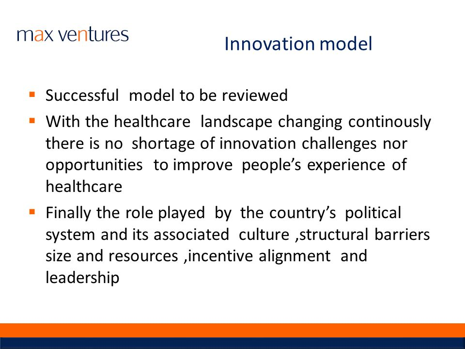 Innovation model Successful model to be reviewed
