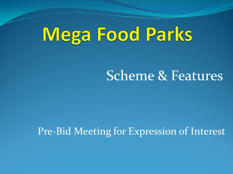 Mega Food Parks Scheme & Features
