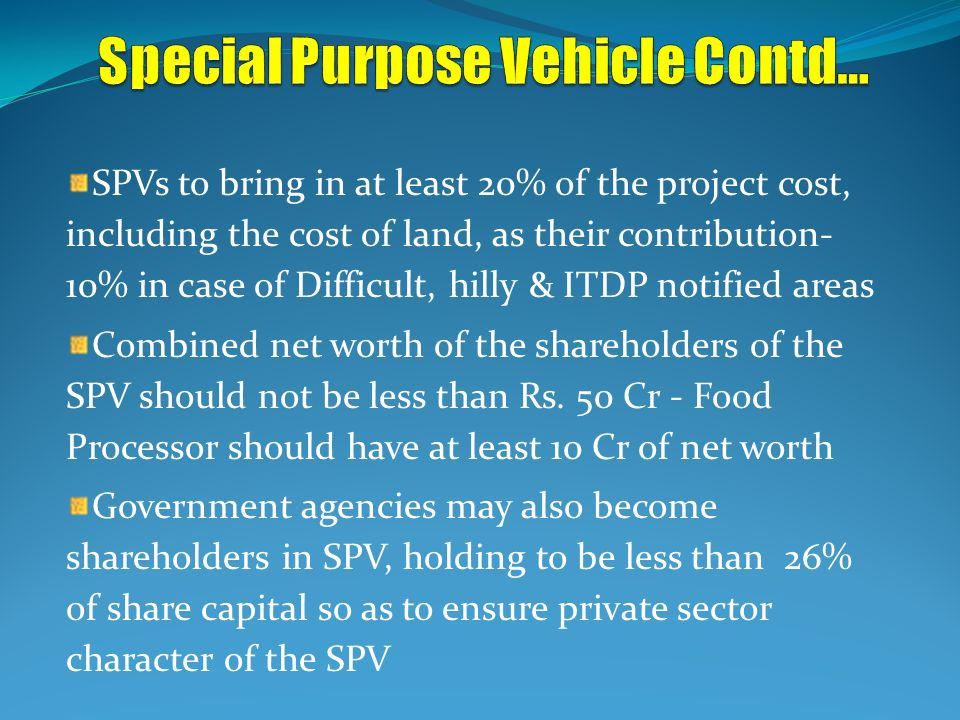 Special Purpose Vehicle Contd…
