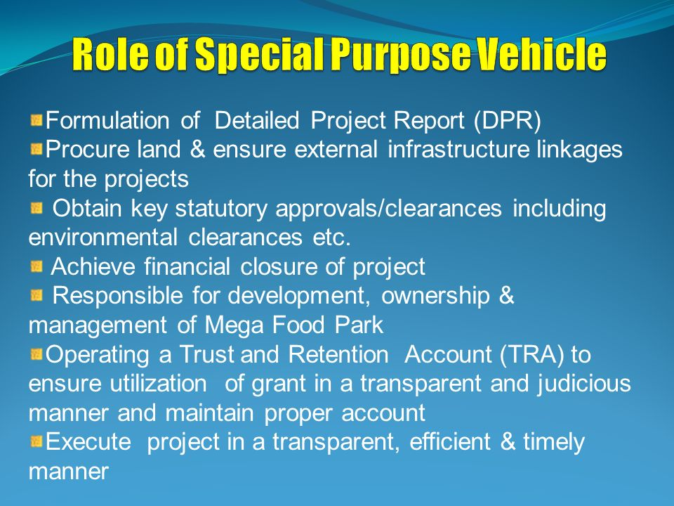 Role of Special Purpose Vehicle