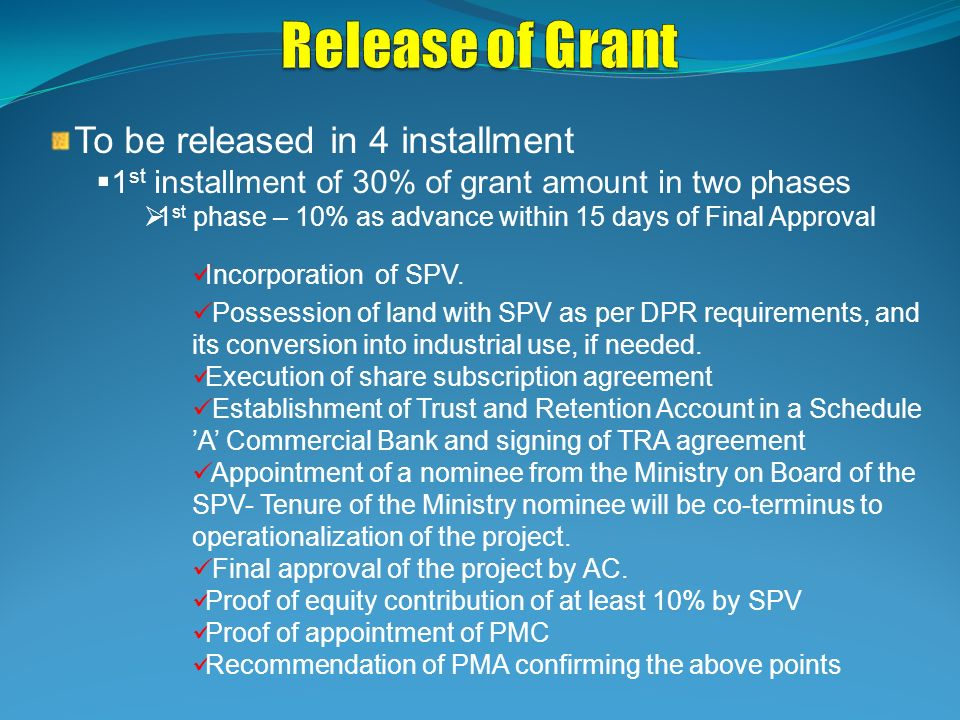 Release of Grant To be released in 4 installment