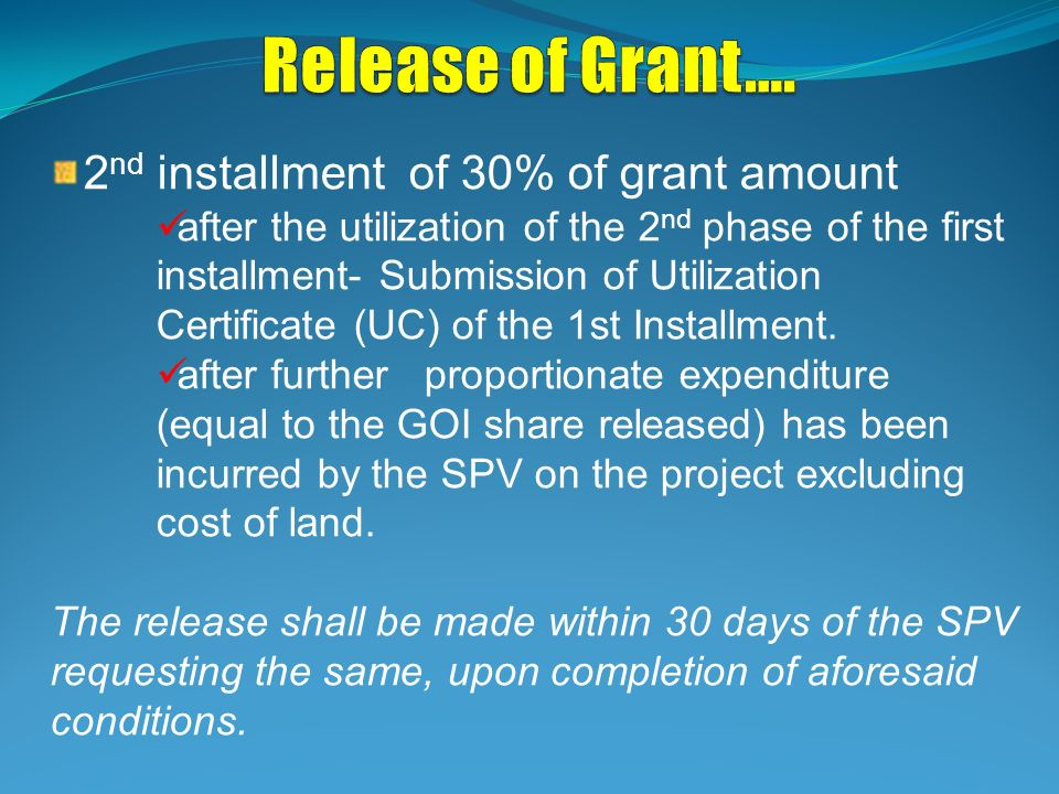 Release of Grant…. 2nd installment of 30% of grant amount