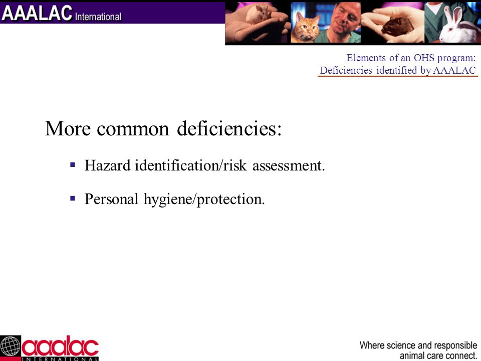 More common deficiencies:
