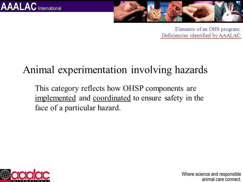 Animal experimentation involving hazards