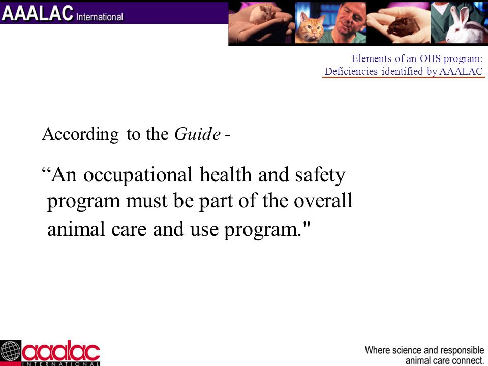 An occupational health and safety program must be part of the overall