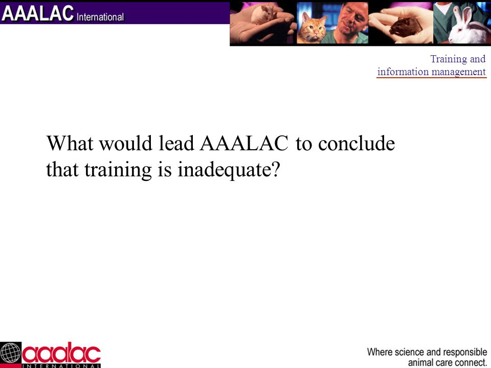 What would lead AAALAC to conclude that training is inadequate