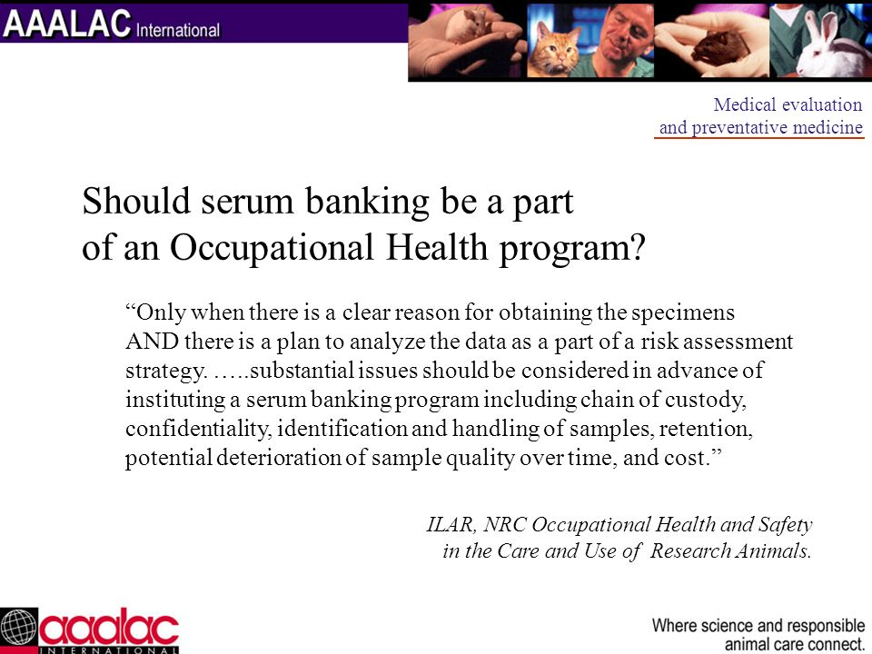 Should serum banking be a part of an Occupational Health program