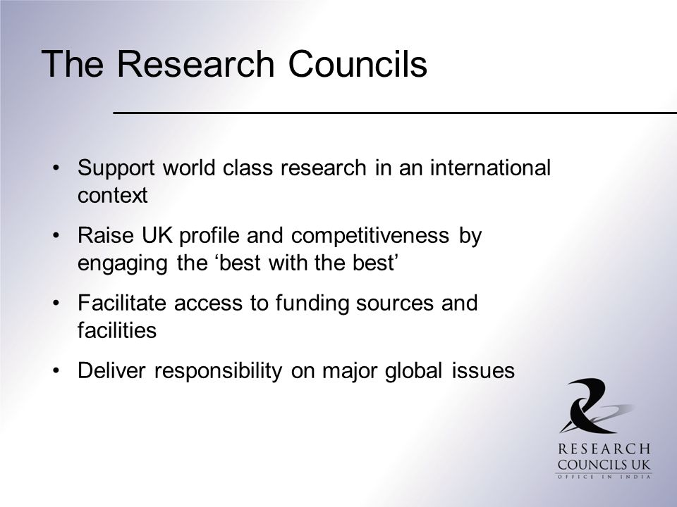 The Research Councils Support world class research in an international context.