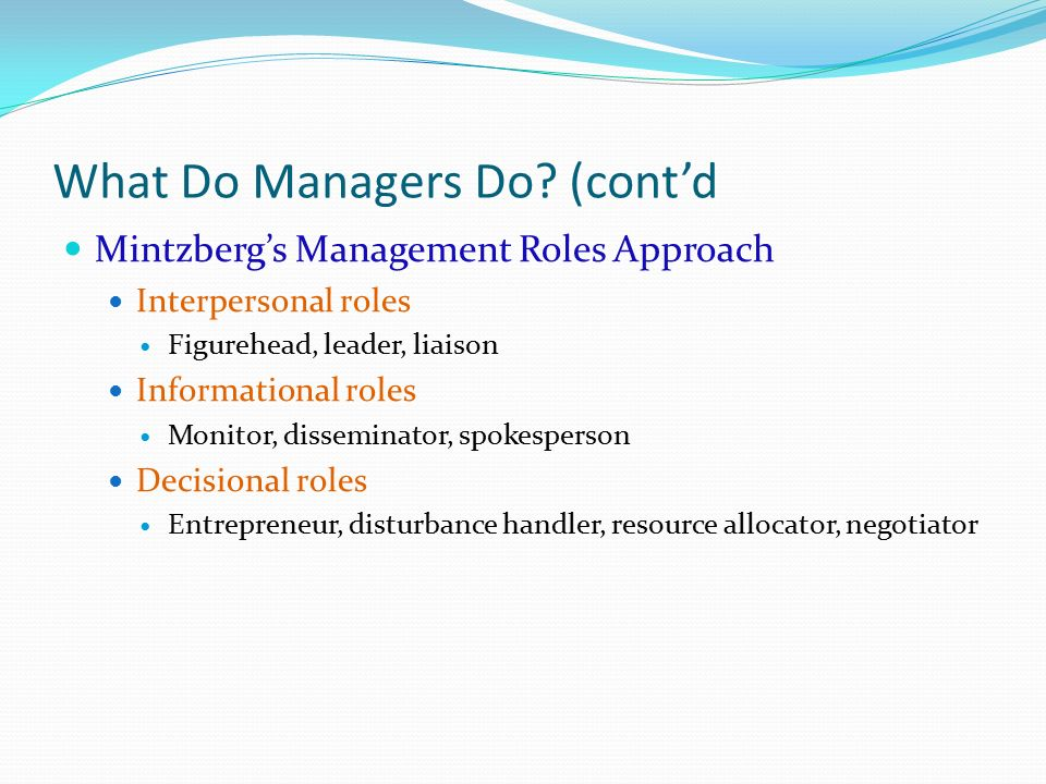 What Do Managers Do (cont'd