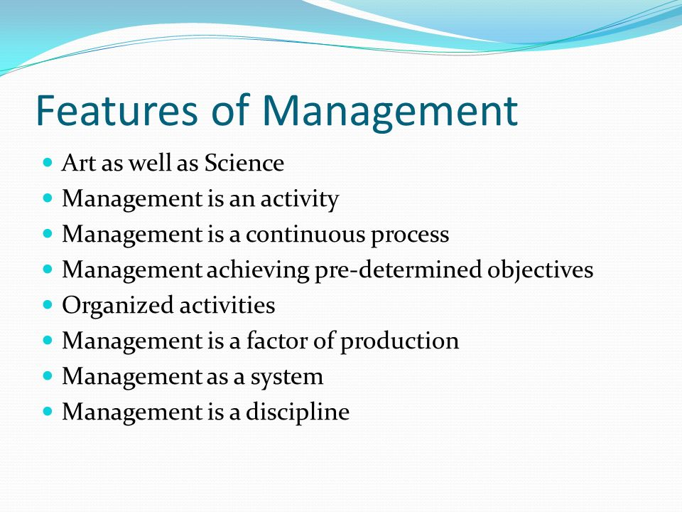 Features of Management