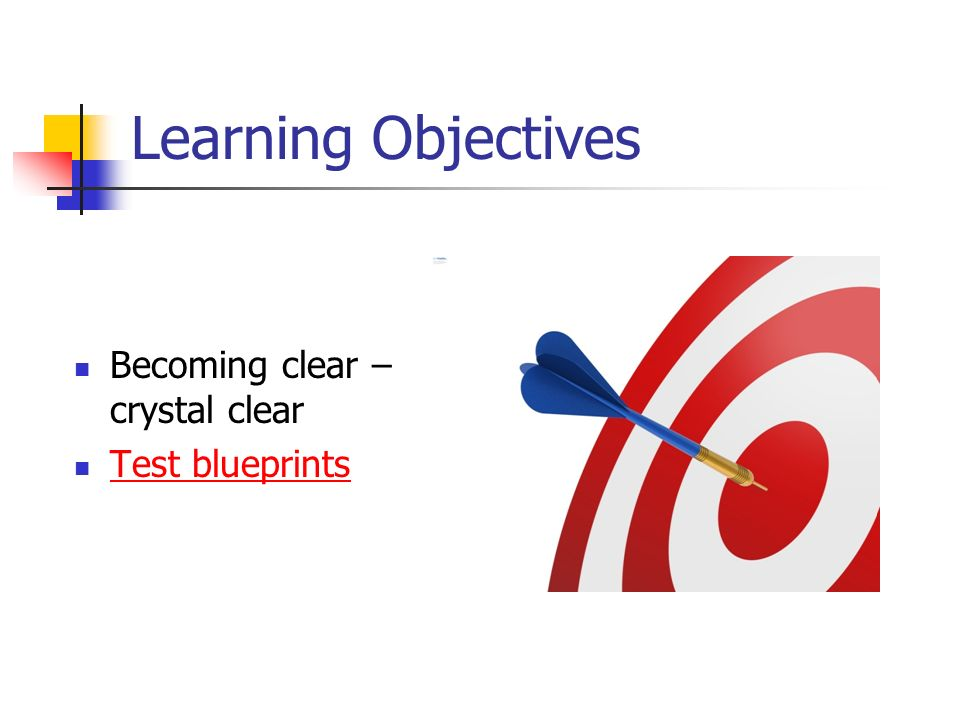 Assessment issues jeffrey oescher ppt video online download 25 learning objectives becoming clear crystal clear test blueprints malvernweather Gallery