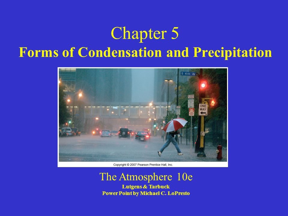 Chapter 5 Forms of Condensation and Precipitation