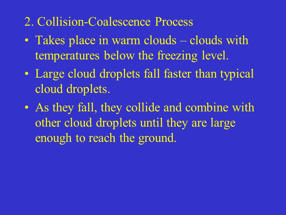 2. Collision-Coalescence Process