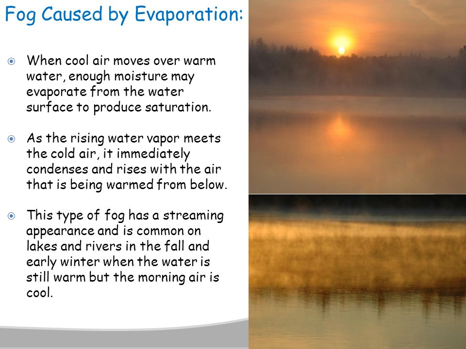Fog Caused by Evaporation: