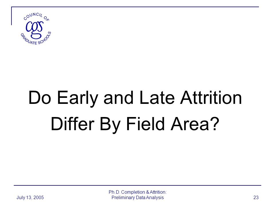 Do Early and Late Attrition Differ By Field Area