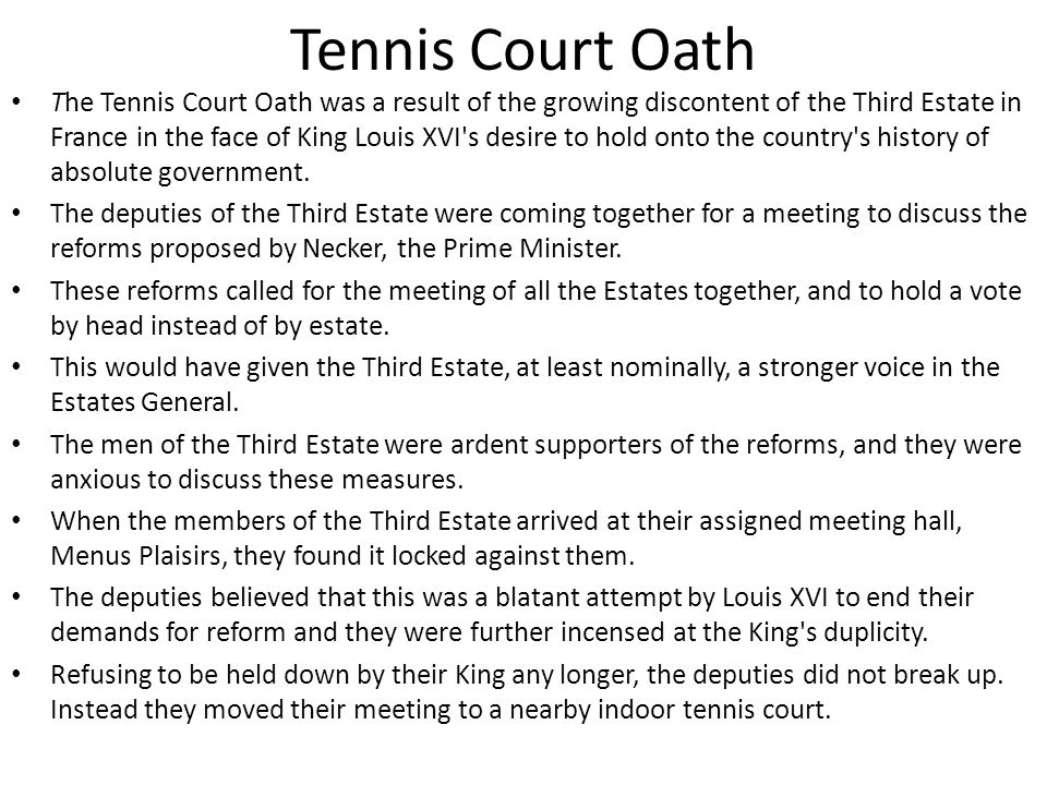 the tennis court oath history essay Start studying ap european history  wrote an essay called what is the 3rd  the nat'l assembly meets in a tennis court , where they take an oath to not.