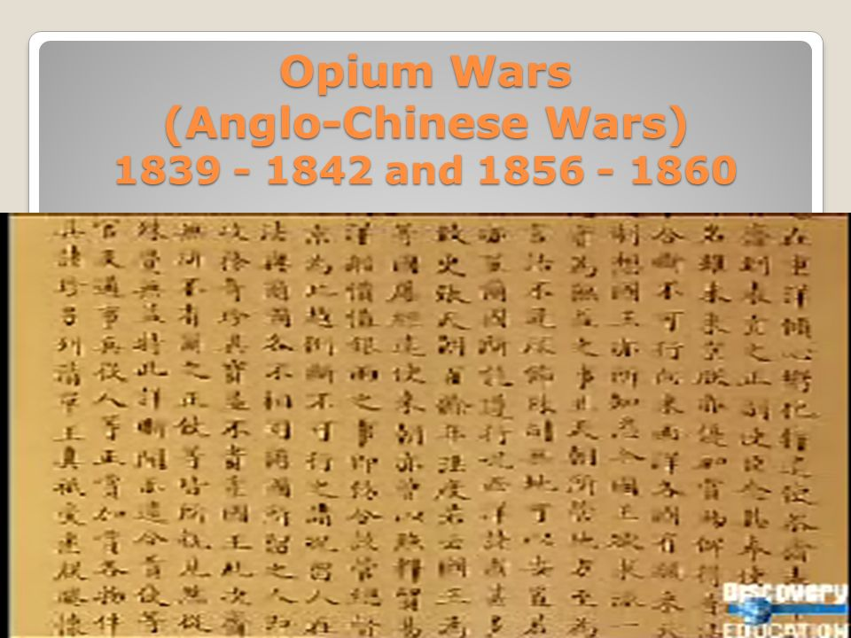 Opium Wars (Anglo-Chinese Wars) and