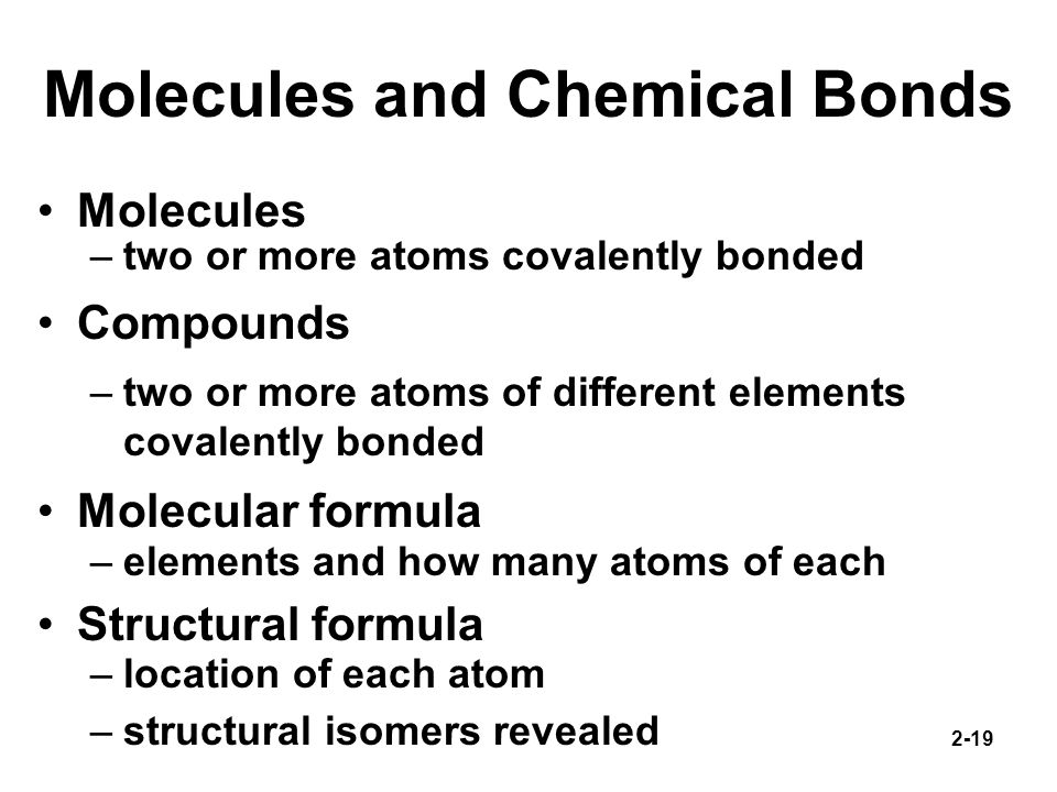 Molecules and Chemical Bonds