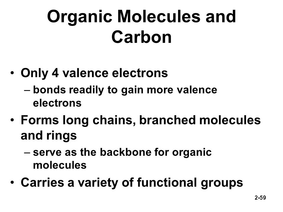 Organic Molecules and Carbon